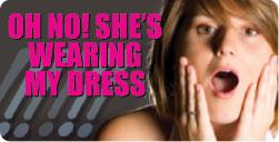 She is wearing my dress